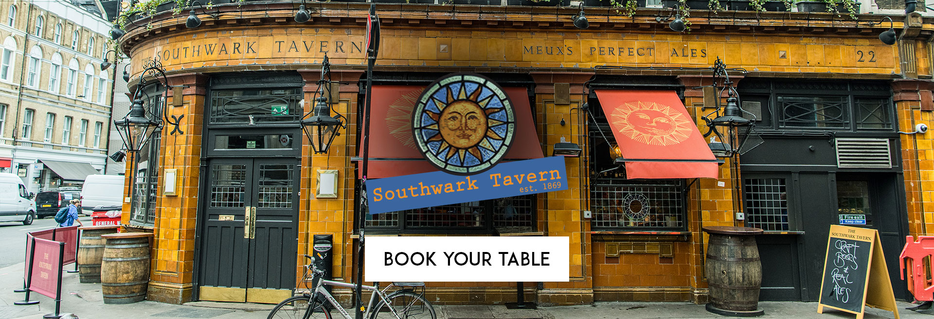 Book Your Table The Southwark Tavern